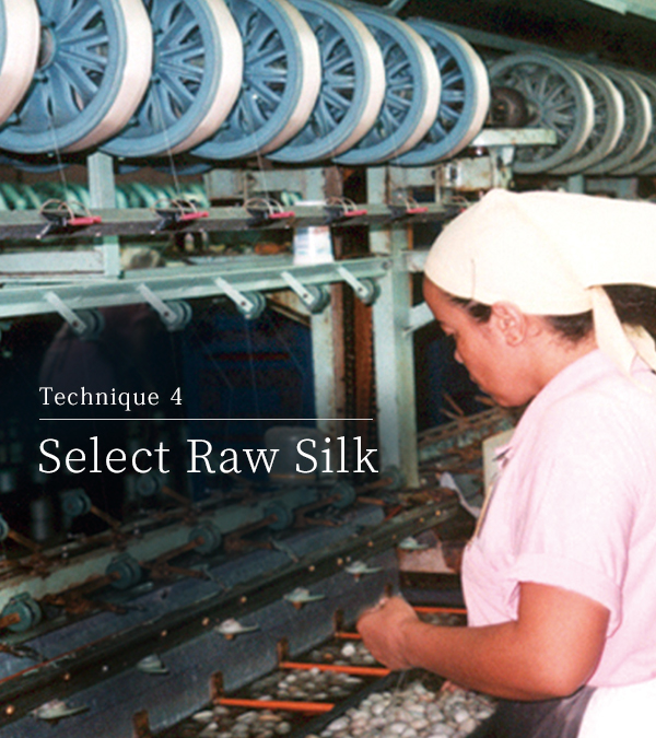 Technique 4  Select raw silk