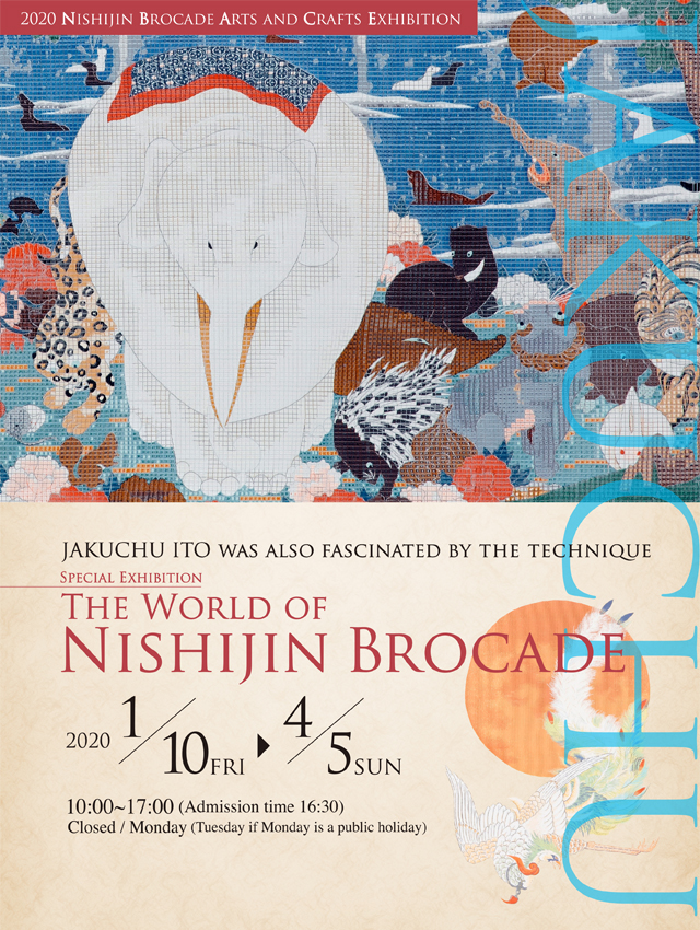 SPECIAL EXHIBITION THE WORLD OF NISHIJIN BROCADE